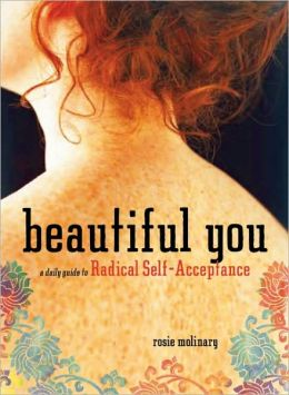 Beautiful You-A Daily Guide to Radical Self-Acceptance Book