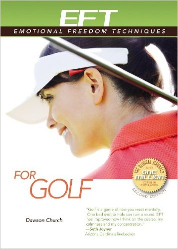 EFT for Golf by Dawson Church