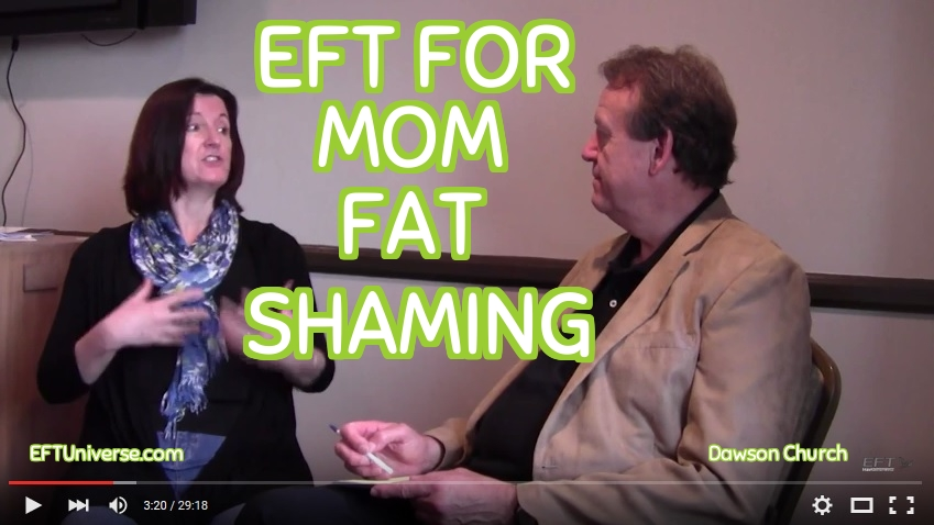 EFT for mom fat shaming video and article