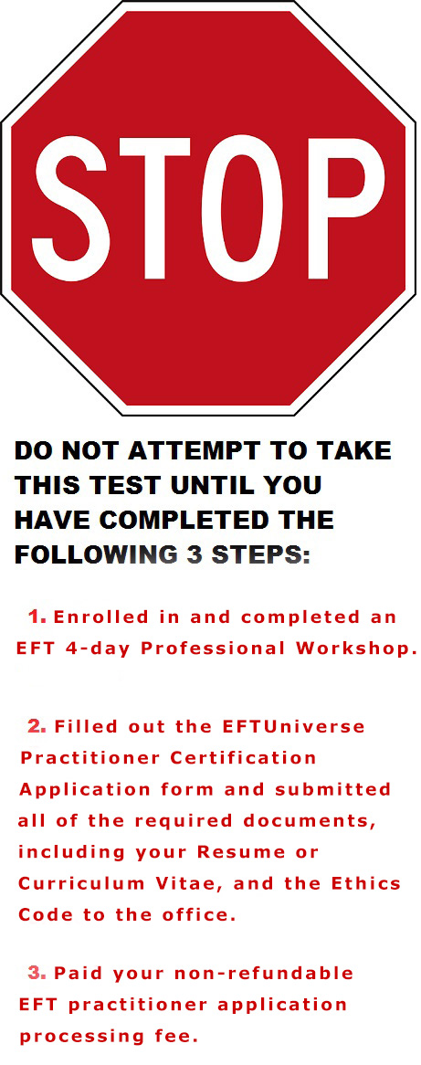 Stop and read on EFT ethics exam