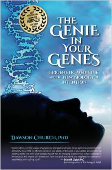 The Genie in Your Genes Epigenetic Medicine and the New Biology of Intention book